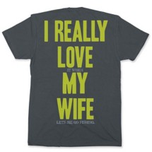 BoneHead Outfitters Really Love Wife T-Shirt