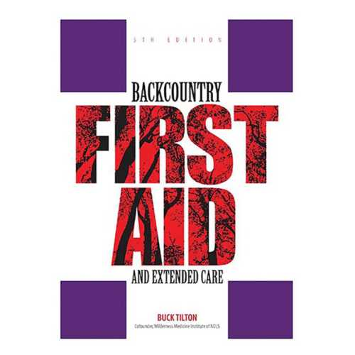 Liberty Mountain Backcountry Firt Aid and Extended Care Book
