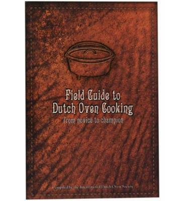 Field Guide to Dutch Oven Cooking