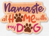 Dust City Designs Namaste Dog Sticker