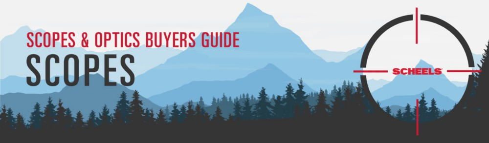 Scopes Buying Guide