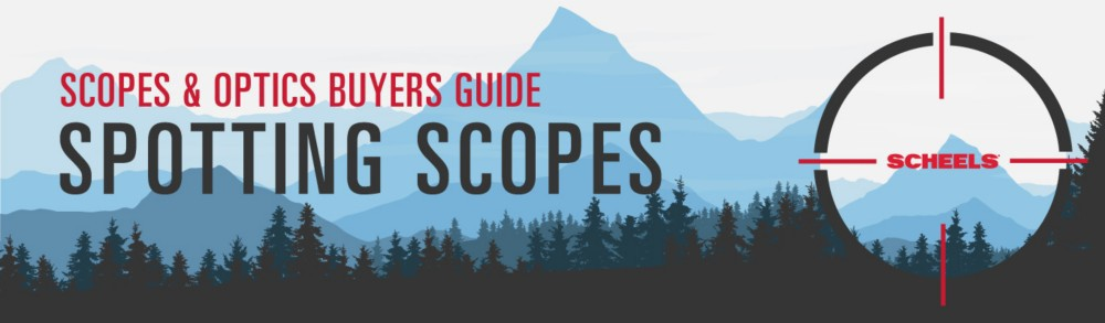 Spotting Scopes Buying Guide