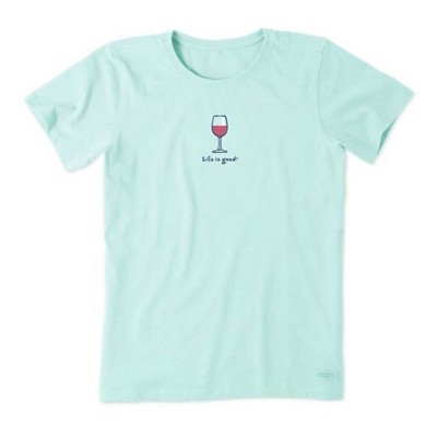 Women's Life is Good Wine Glass Crusher T-Shirt