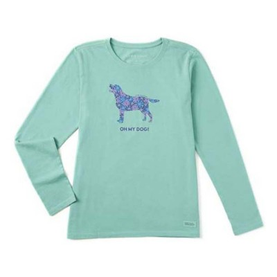 Women's Life is Good Oh My Dog! Crusher Long Sleeve Shirt