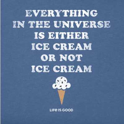 Women's Life Is Good Ice Cream Is Everything Crusher T-Shirt