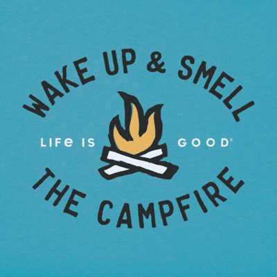 Women's Life is Good Smell the Campfire T-Shirt