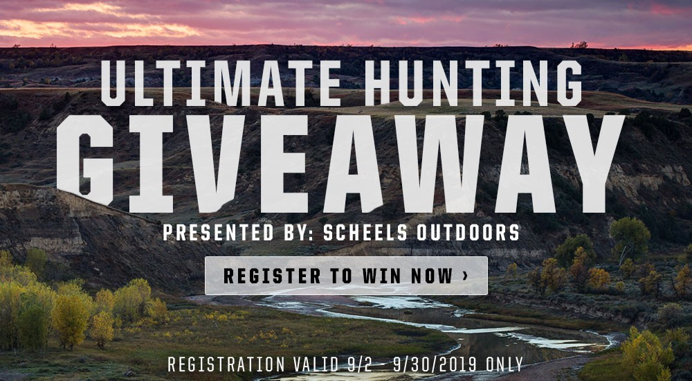 2019 Ultimate Hunting Giveaway Presented by SCHEELS Outdoors