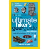 National Geographic The Ultimate Hikers Gear Guide [2nd edition]