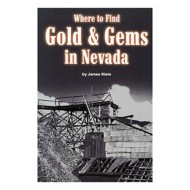 Where to Find Gold and Gems in Nevada Book