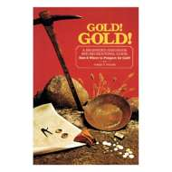 Gold! Gold! A Beginner's Handbook and Recreational Guide Book
