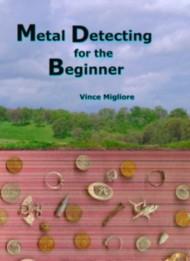 Metal Detecting for the Beginner Book