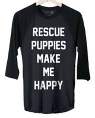 Women's Puppies Make Me Happy Rescue 3/4 Sleeve Shirt