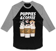 Women's Puppies Make Me Happy Puppies & Coffee 3/4 Sleeve Shirt