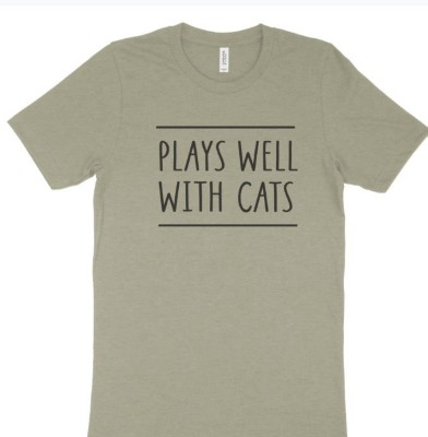 Women's Mission Driven Plays Well With Cats T-Shirt