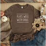 Women's Mission Driven Plays Well With Dogs T-Shirt