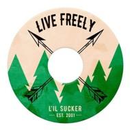 L'il Sucker Live Free Original Holder