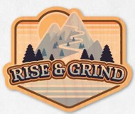 Dust City Designs Rise And Grind Sticker