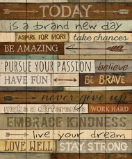 P. Graham Dunn Today Is A Brand New Day Pallet Sign