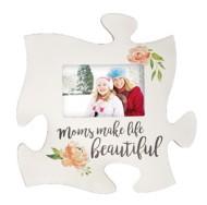 P. Graham Dunn Moms Make Life Beautiful Puzzle Plaque