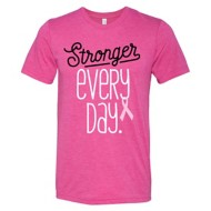 Women's Instant Message Stronger Every Day Short Sleeve Shirt