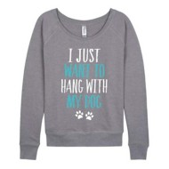 Women's LC Trendz Hang With Dog Crew Long Sleeve Sweatshirt