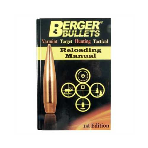 Berger Bullets Reloading Manual First Edition