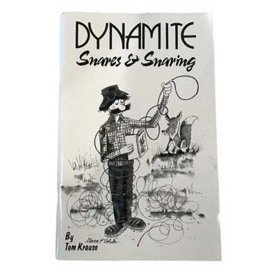 Tom Krause Dynamite Snares and Snaring Book