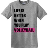 Women's ImageSport Volleyball Life is Better Short Sleeve Shirt