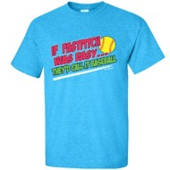 Women's ImageSport Softball If Fastpitch Was Easy Short Sleeve Shirt