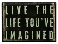 Primitives By Kathy Live The Life Box Sign