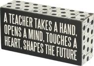 Primitives by Kathy A Teacher Box Sign