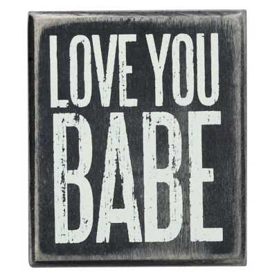 Primitives By Kathy Love You Babe Box Sign