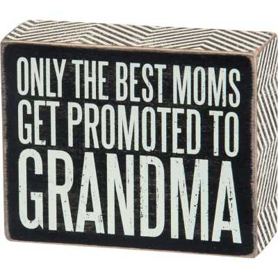 Primitives By Kathy Promoted To Grandma Box Sign