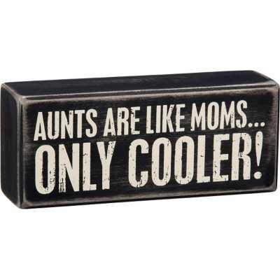 Primitives By Kathy Aunts Cooler Box Sign