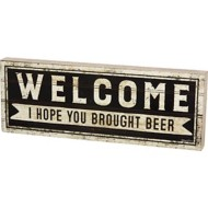Primitives by Kathy  Brought Beer Box Sign