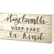 Primitives by Kathy  Stay Humble Slat Box Sign