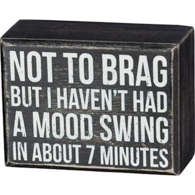 Primitives by Kathy  Mood Swing Box Sign