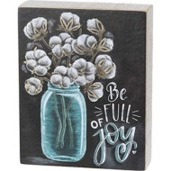 Primitives by Kathy  Be Full Of Joy Chalk Sign