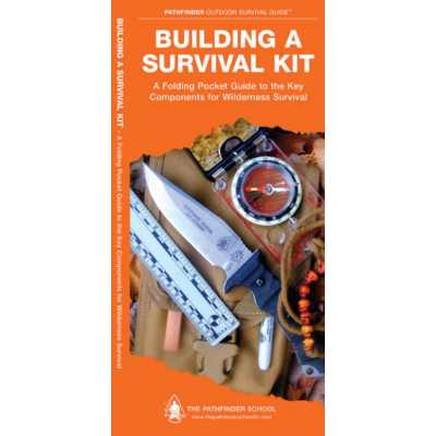 Waterford Press Building A Survival Kit Guide