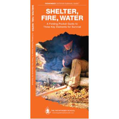 Waterford Press Shelter, Fire, Water Guide