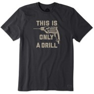Men's Life is Good Drill Crusher T-Shirt