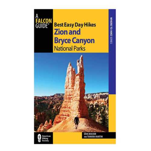 Liberty Mountain Best Easy Day Hikes Zion and Bryce Canyon National Parks Book