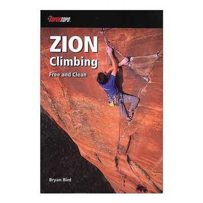 Liberty Mountain Zion Climbing: Free and Clean Book