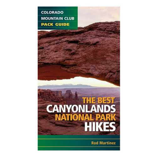 Liberty Mountain The Best Canyonlands National Park Hikes Book