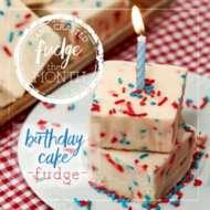 Birthday Cake Fudge of the Month 6 Piece