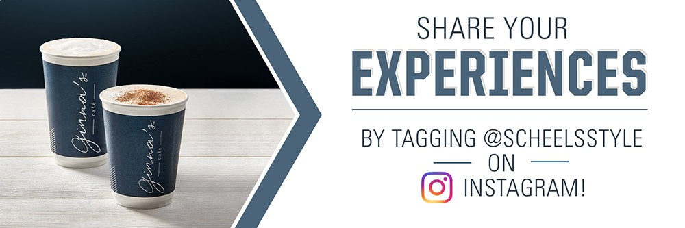 Share your experiences with us by tagging @scheelsstyle on Instagram.