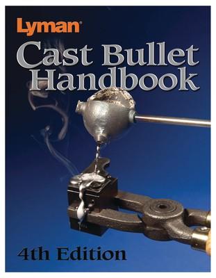 Cast Bullet Handbook 4th Edition