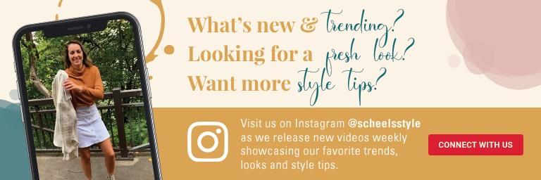 follow scheels style on instagram