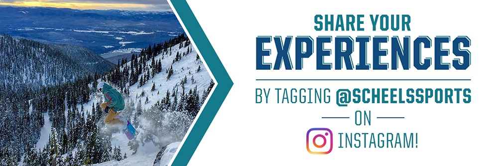 Share your experiences with us by tagging @scheelssports on Instagram!